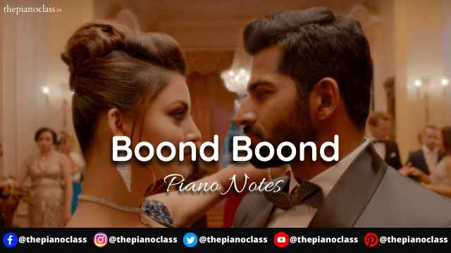 Boond Boond Piano Notes - HATE STORY IV
