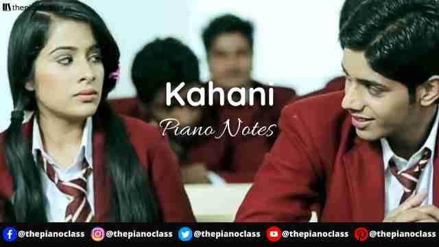 Kahani Piano Notes - Lo Jill