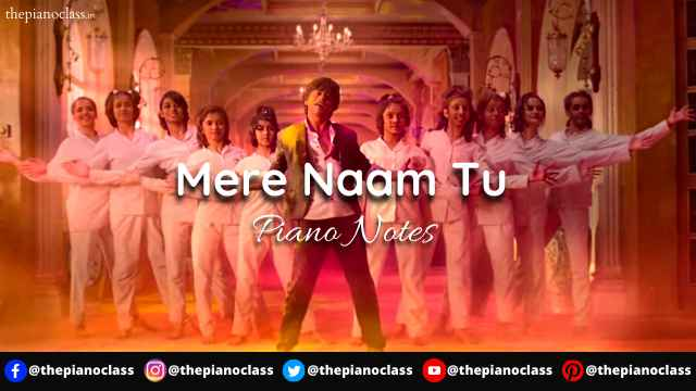 Mere Naam Tu Piano Notes - Zero