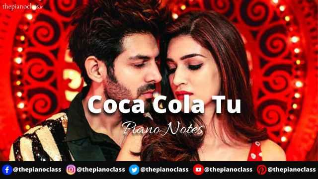 Coca Cola Tu Piano Notes - Luka Chuppi
