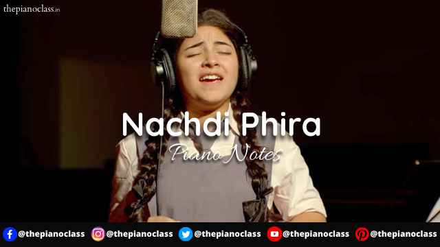 Nachdi Phira Piano Notes - Secret Superstar
