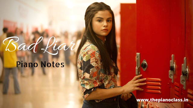 Bad Liar Piano Notes