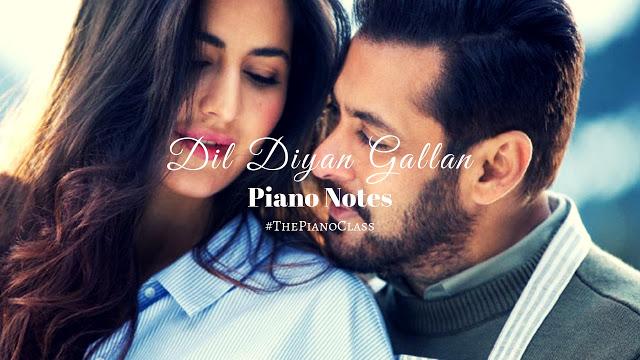 Dil Diyan Gallan Piano Notes