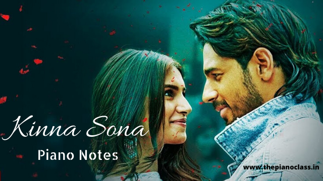 Kinna Sona Piano Notes - Marjaavaan
