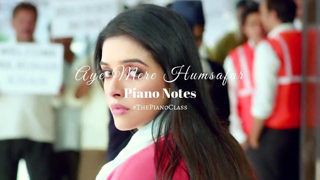 Mere Humsafar Piano Notes