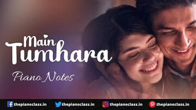 Main Tumhara Piano Notes - Dil Bechara