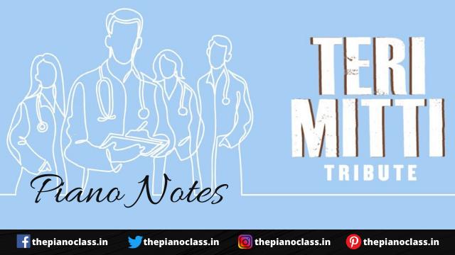 Teri Mitti [ Tribute ] Piano Notes