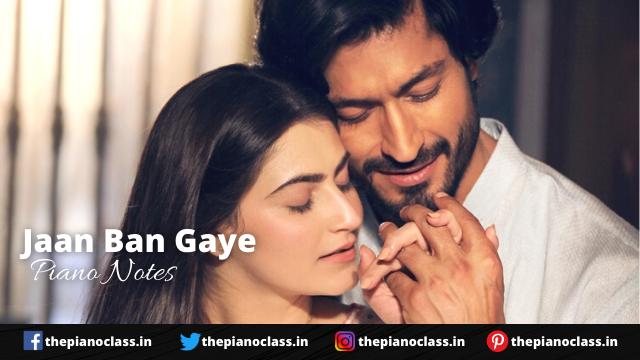 Jaan Ban Gaye Piano Notes - Khuda Haafiz