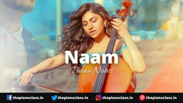Naam Piano Notes Tulsi Kumar, Millind Gaba