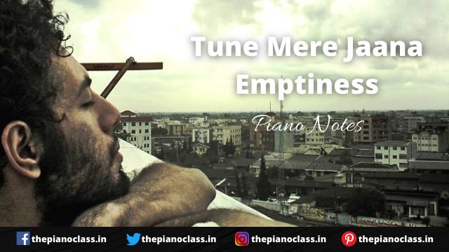 Tune Mere Jaana Emptiness Piano Notes