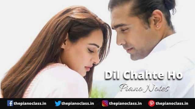 Dil Chahte Ho Piano Notes - Jubin Nautiyal
