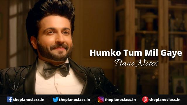 Humko Tum Mil Gaye Piano Notes - Vishal Mishra