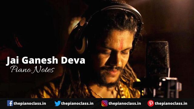 Jai Ganesh Deva Piano Notes - Hansraj Raghuwanshi