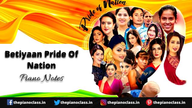Betiyaan Pride Of Nation Piano Notes - Shreya Ghoshal