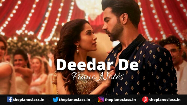 Deedar De Piano Notes - Chhalaang