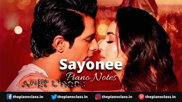 Sayonee Piano Notes - Arijit Singh