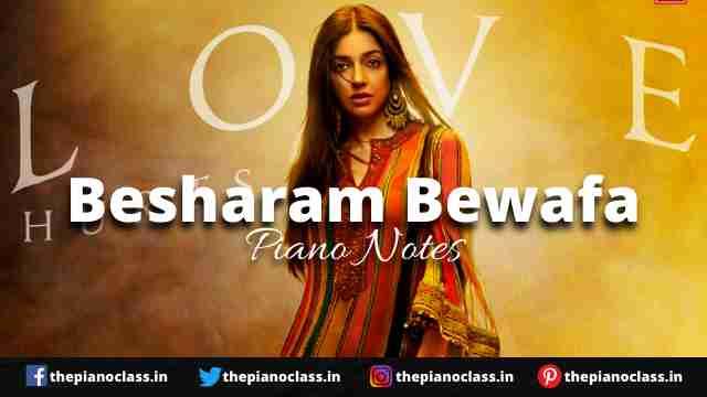 Besharam Bewafa Piano Notes - B Praak