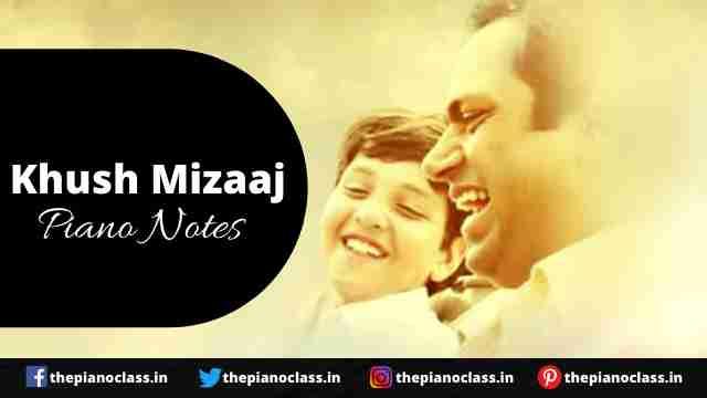 Khush Mizaaj Piano Notes - Darbaan
