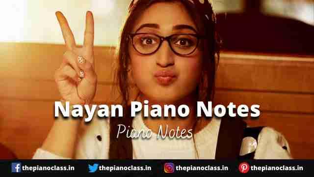 Nayan Piano Notes - Dhvani Bhanusha, Jubin Nautiyal