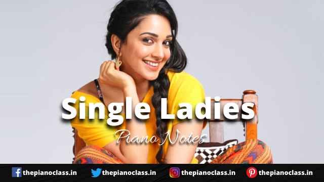 Single Ladies Piano Notes - Indoo Ki Jawani