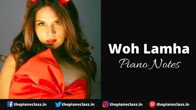 Woh Lamha Piano Notes - Shakeela