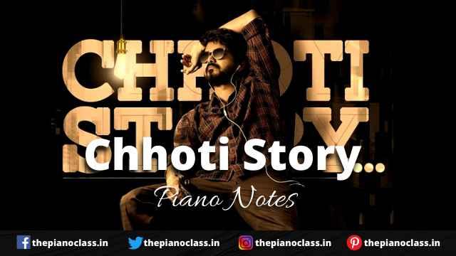 Chhoti Story Piano Notes - Vijay The Master