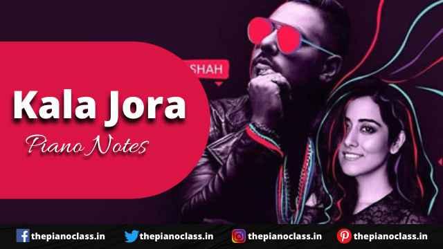 Kala Jora Piano Notes - Badshah, Jonita Gandhi