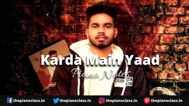 Karda Main Yaad Piano Notes - Nav Dolorain