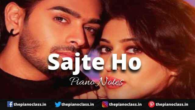 Sajte Ho Piano Notes - Karan Sehmbi