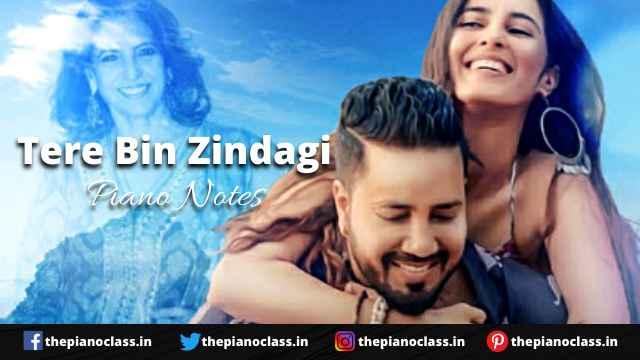 Tere Bin Zindagi Piano Notes - Mika Singh