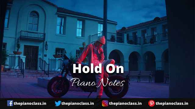 Hold On Piano Notes