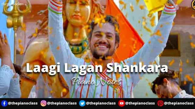 Laagi Lagan Shankara Piano Notes - Hansraj Raghuwanshi