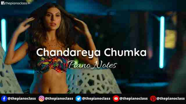 Chandareya Chumka Piano Notes - Hello Charlie