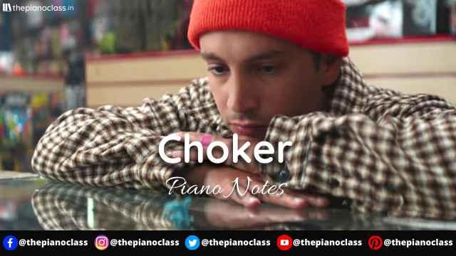 Choker Piano Notes - Twenty One Pilots
