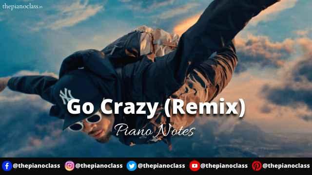 Go Crazy (Remix) Piano Notes - Chris Brown