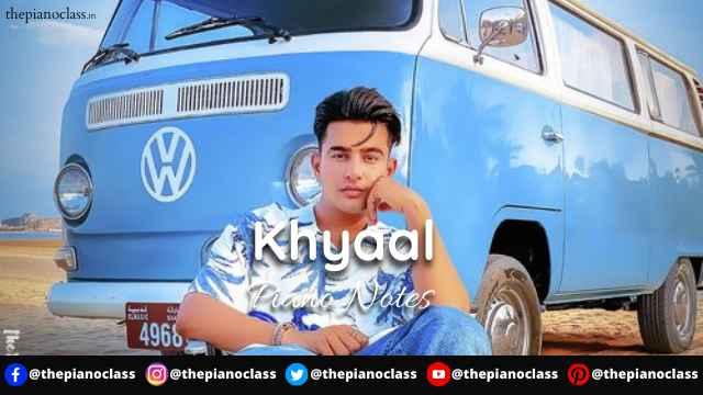 Khyaal Piano Notes - Jass Manak