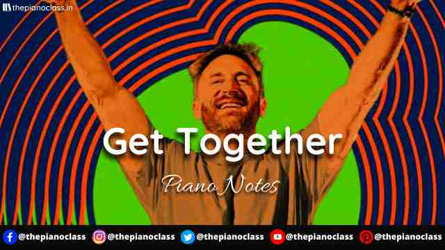 Get Together Piano Notes - David Guetta
