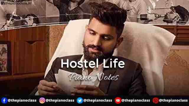 Hostel Life Piano Notes - Khasa Aala Chahar
