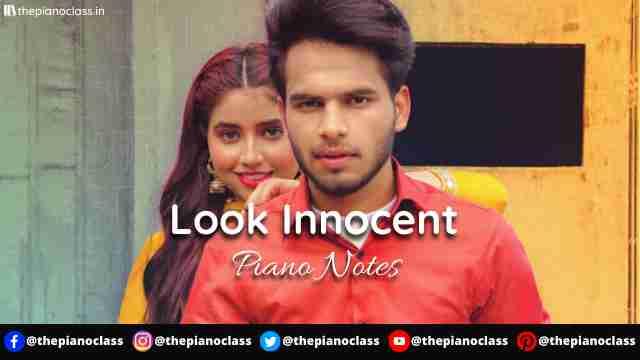 Look Innocent Piano Notes - Sukh Lotey