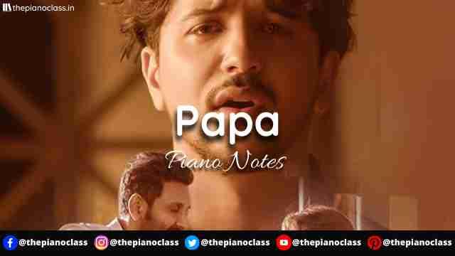 Papa Piano Notes - Abhinav Shekhar