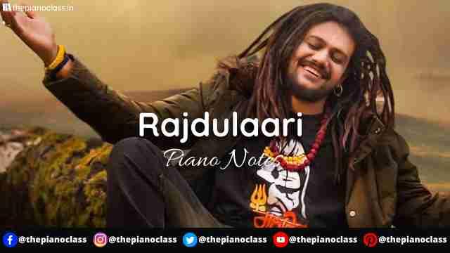 Rajdulaari Piano Notes - Hansraj Raghuwanshi