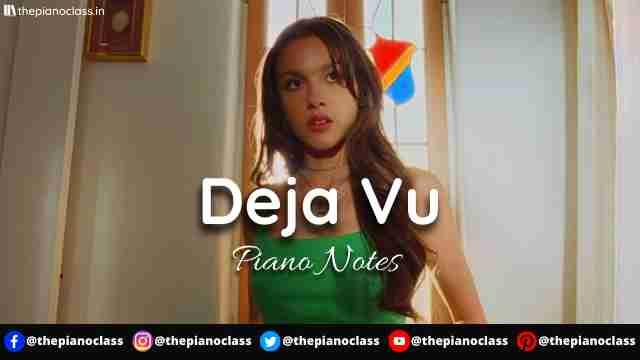 Deja Vu Piano Notes - Olivia Rodrigo